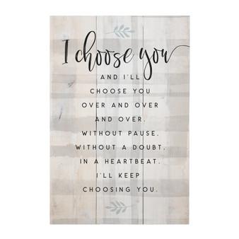 Choose You  - Rustic Pallets