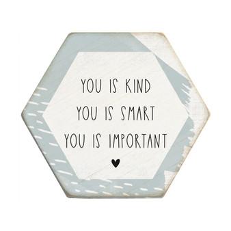 You Is Kind - Honeycomb Coasters