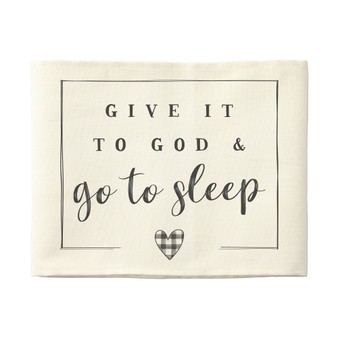 Give It To God  - Pillow Hugs