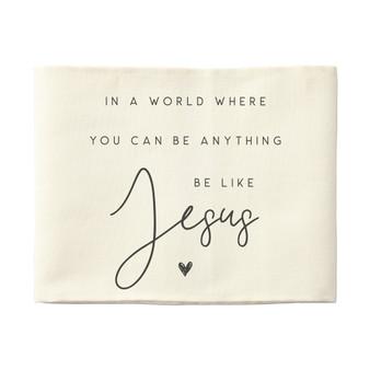 Be Like Jesus - Pillow Hugs
