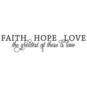 Faith Hope Greatest Love - Wall Design