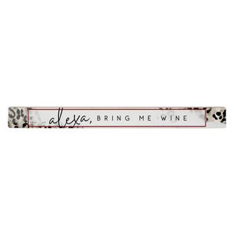 Alexa Bring Me Wine TLK