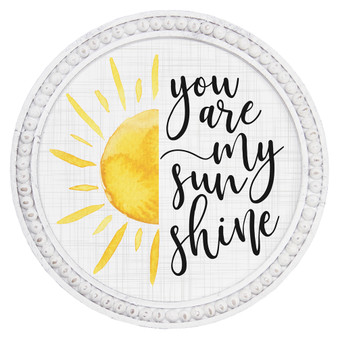 You Are My Sunshine - Beaded Round Wall Art