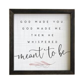 God Made You - Rustic Frame