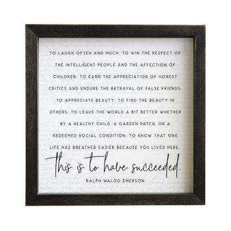 To Have Succeeded - Rustic Frame