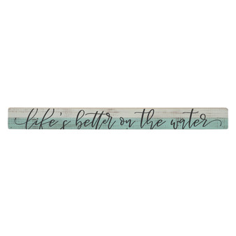 Better On The Water - Talking Stick