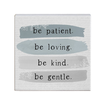 Be Patient - Small Talk Square