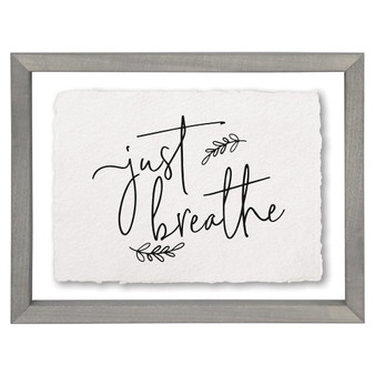 Just Breathe - Floating Frame Art