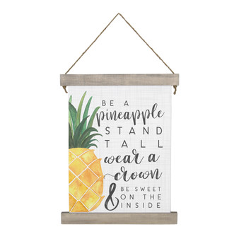 Be A Pineapple - Hanging Canvas