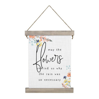 Flowers Remind Us - Hanging Canvas