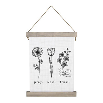 Pray Trust Wait - Hanging Canvas