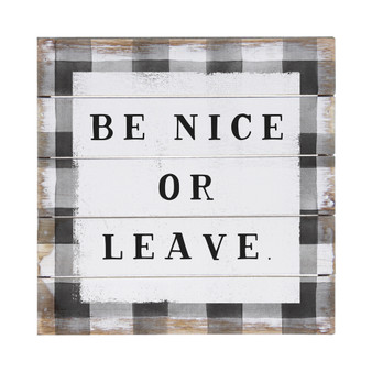 Be Nice or Leave - Perfect Pallet Petites