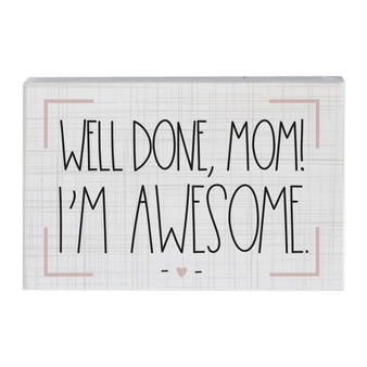 Well Done Mom  - Small Talk Rectangle