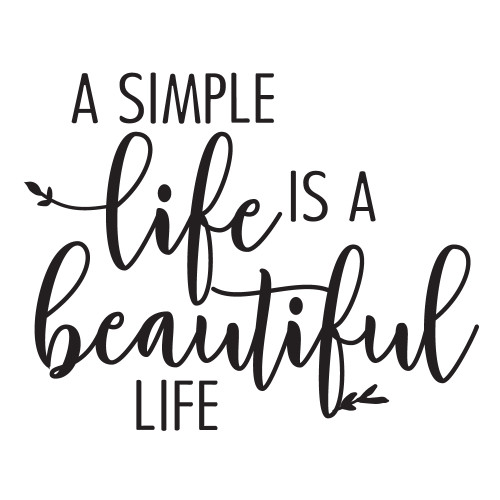 A Simple Life - Mini Design