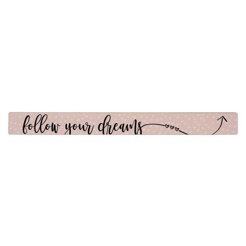 Follow Dreams - Talking Stick