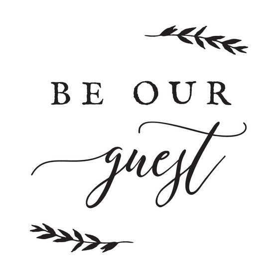 Be Our Guest - Square Design