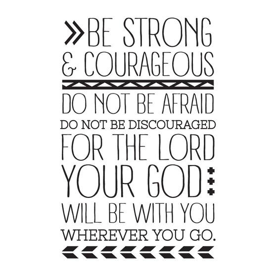 Be Strong & Courageous - Wall Design