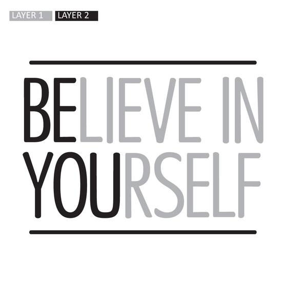 Believe In Yourself - Wall Design