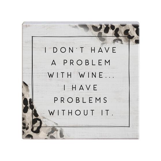 Wine Problem - Small Talk Square