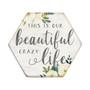 Beautiful Crazy Life - Honeycomb Coasters