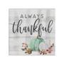 Always Thankful - Small Talk Square