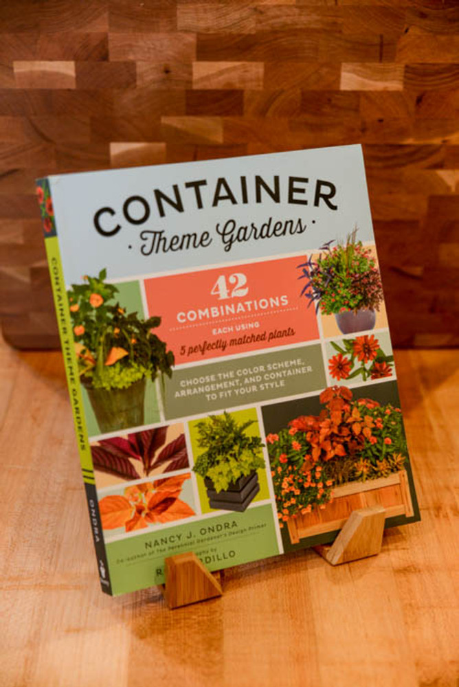Container Theme Gardens - Nancy J Ondra
