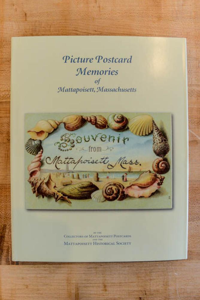 Picture Postcard Memories of Mattapoisett, Ma