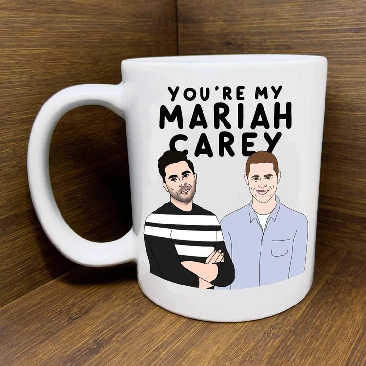 Citizen Ruth - Schitt's Creek You're My Mariah Carey Mug