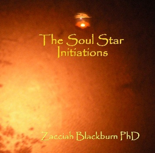 The Soul Star Initiation CD with Zacciah Blackburn