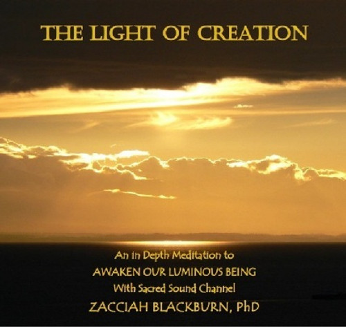 The Light of Creation mp4 Download with Zacciah Blackburn