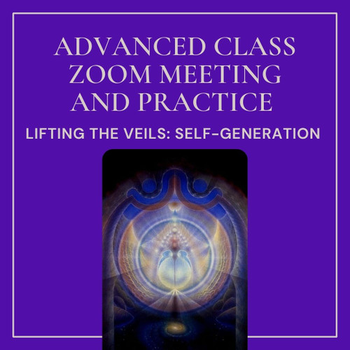 The Art of Seeing III - Self Generation - Advanced Level Training -  Nov 6-7, 2021 - Zoom Online - The Evolution of Consciousness Series