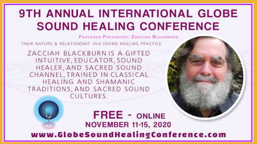 FREE 9th INTERNATIONAL GLOBE SOUND HEALING CONFERENCE ONLINE November 11-15, 2020