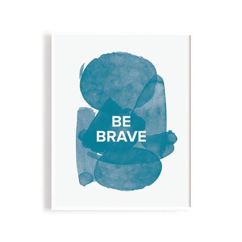 N&S Be Brave Art Print