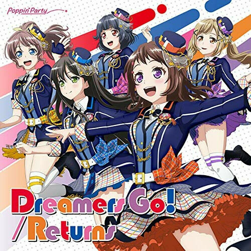 Poppin'Party: Dreamers Go Returns First Limited Edition (With Blu-Ray)