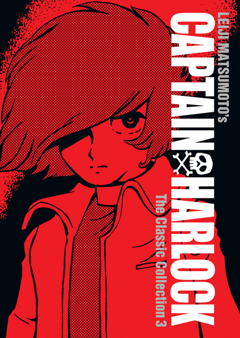 Captain Harlock: The Classic Collection Vol. 03 (Manga) (Hardcover)