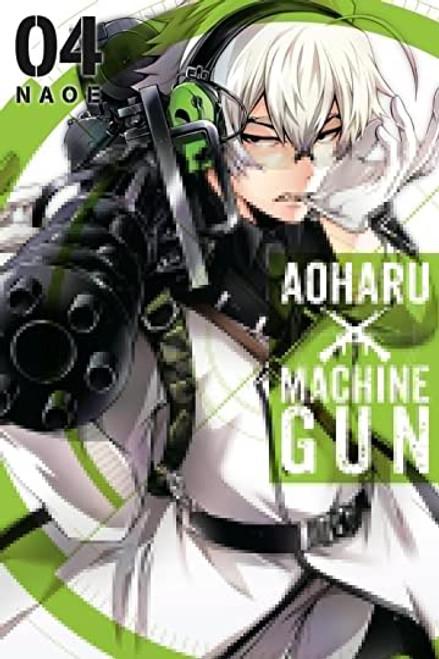 Aoharu X Machinegun Vol. 04 (Manga)