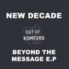 "New Decade - Beyond The Message EP - 2x12"" Vinyl"