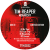 Tim Reaper - Monarchy - 7TH 12023 (Digital)