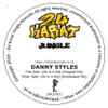 "Danny Styles - Life Is A Roll - 12"" Vinyl"