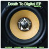 "Various Artists - Death To Digital Vol. 4 EP - 12"" Vinyl"
