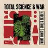 """Total Science & War - What Now? / Cool & Deadly  - 12"""" Vinyl"""