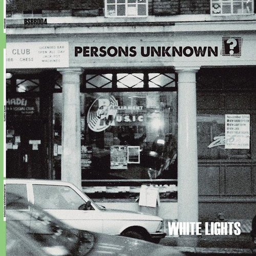 "Persons Unknown - White Lights - 12"" Vinyl"