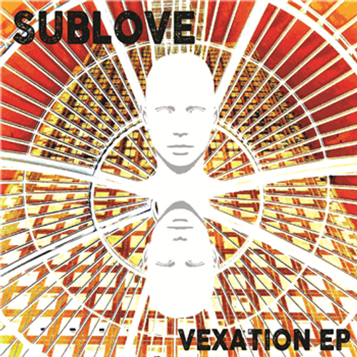 "Sublove - Vexation EP - 12"" Vinyl"