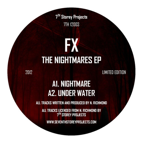 """FX - The Nightmares E.P - 7th Storey Projects - 7TH 12003 - Limited Edition 12"""" Black Vinyl"""