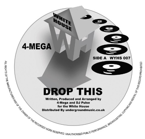 "4 Mega - Drop This/Higher - White House Records - 12"" Vinyl"