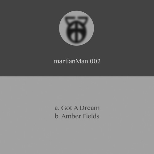 "Martian Man - Got A Dream/Amber Fields - 12"" Vinyl"