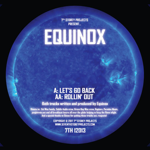 """Equinox - Let's Go Back/Rollin Out - 7TH 12013 - Limited Edition 12"""" Vinyl"""