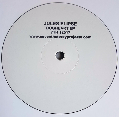"""Jules Elipse - Dogheart EP - 7TH 12017 - Limited Edition 12"""" Vinyl"""