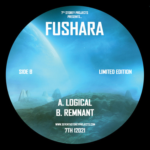 "Fushara - Logical/Remnant - 7TH 12021 - 12"" Vinyl"