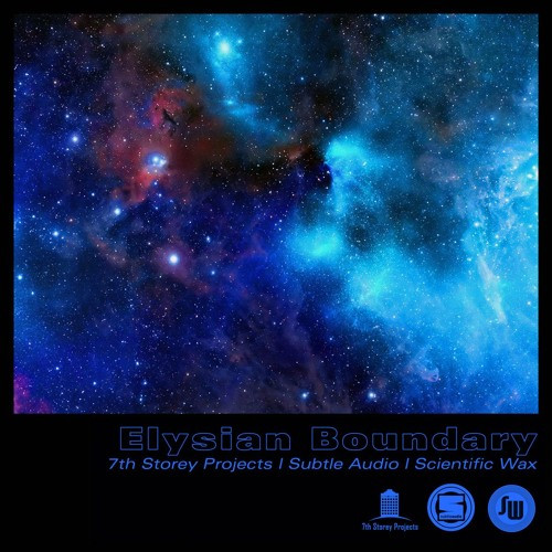 """Various - Elysian Boundary - 7THSUBSCI001 - Scientific Wax / Subtle Audio / 7th Storey Projects - 3x12"""" Limited Vinyl"""